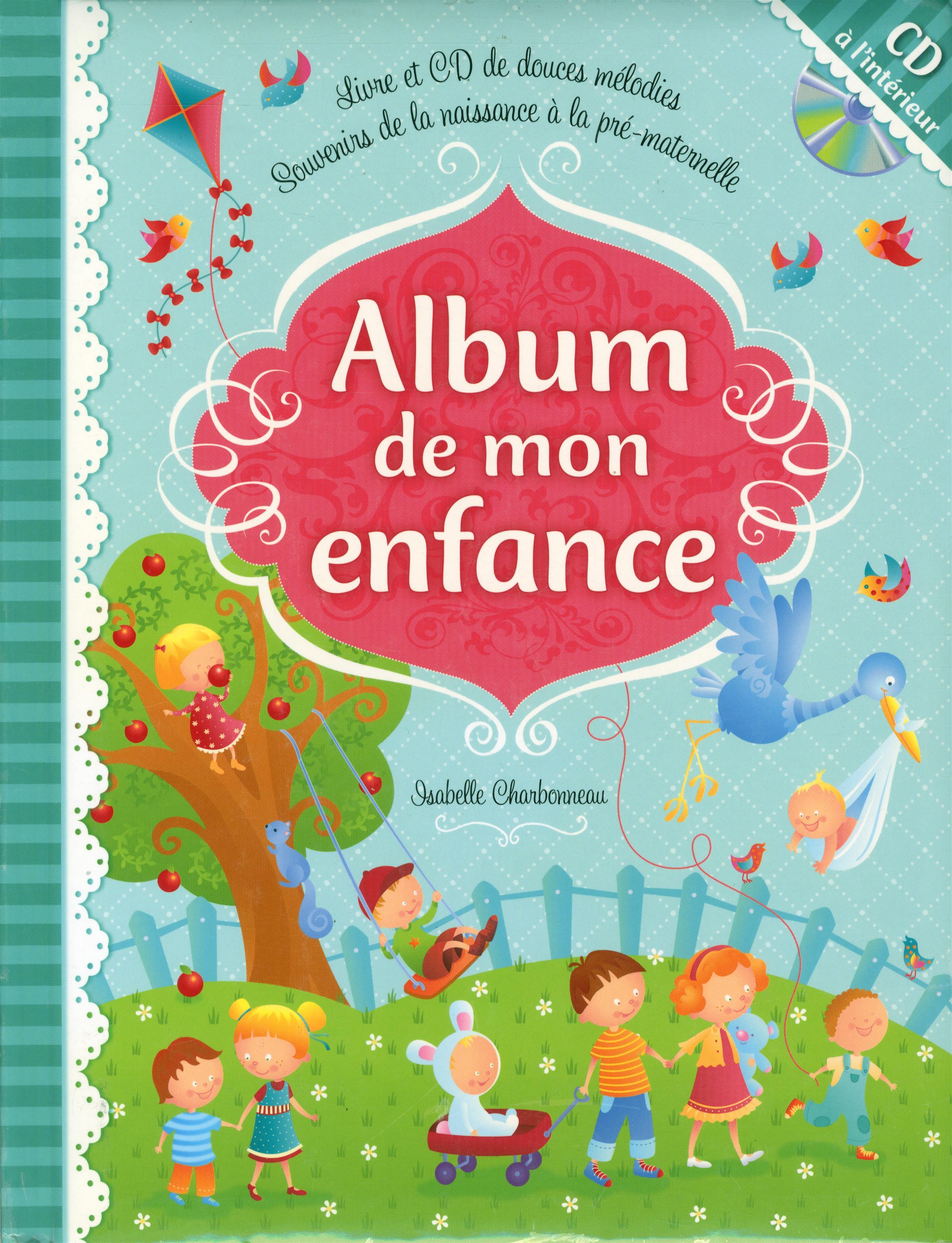 Livre Album De Mon Enfance Livre Et Cd De Douces Melodies