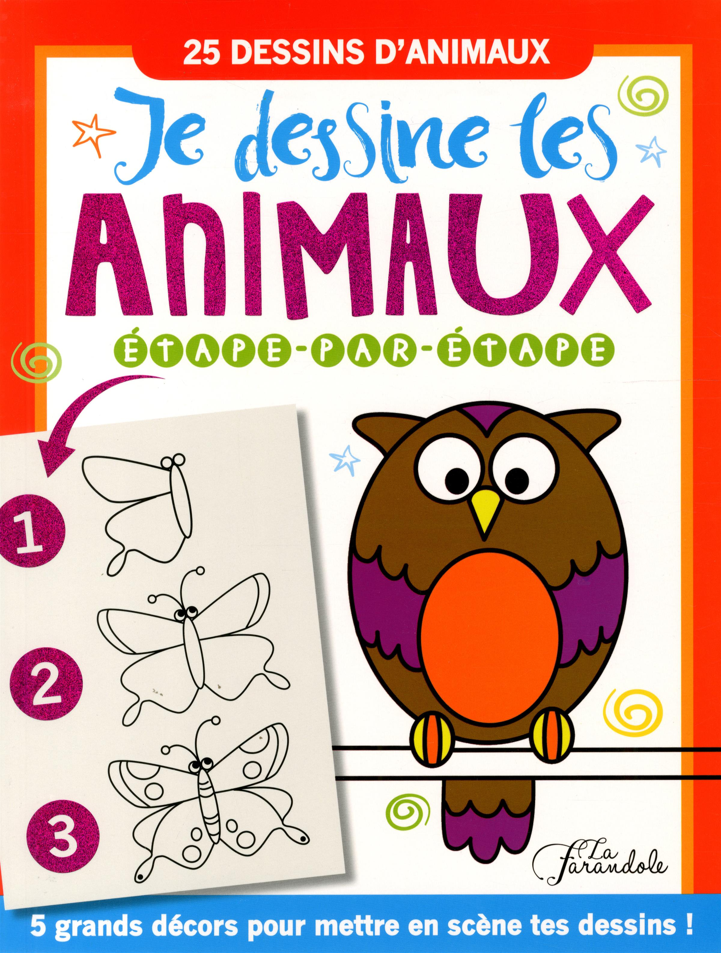 Livre Je dessine les animaux étape-par-étape - 25 dessins ...