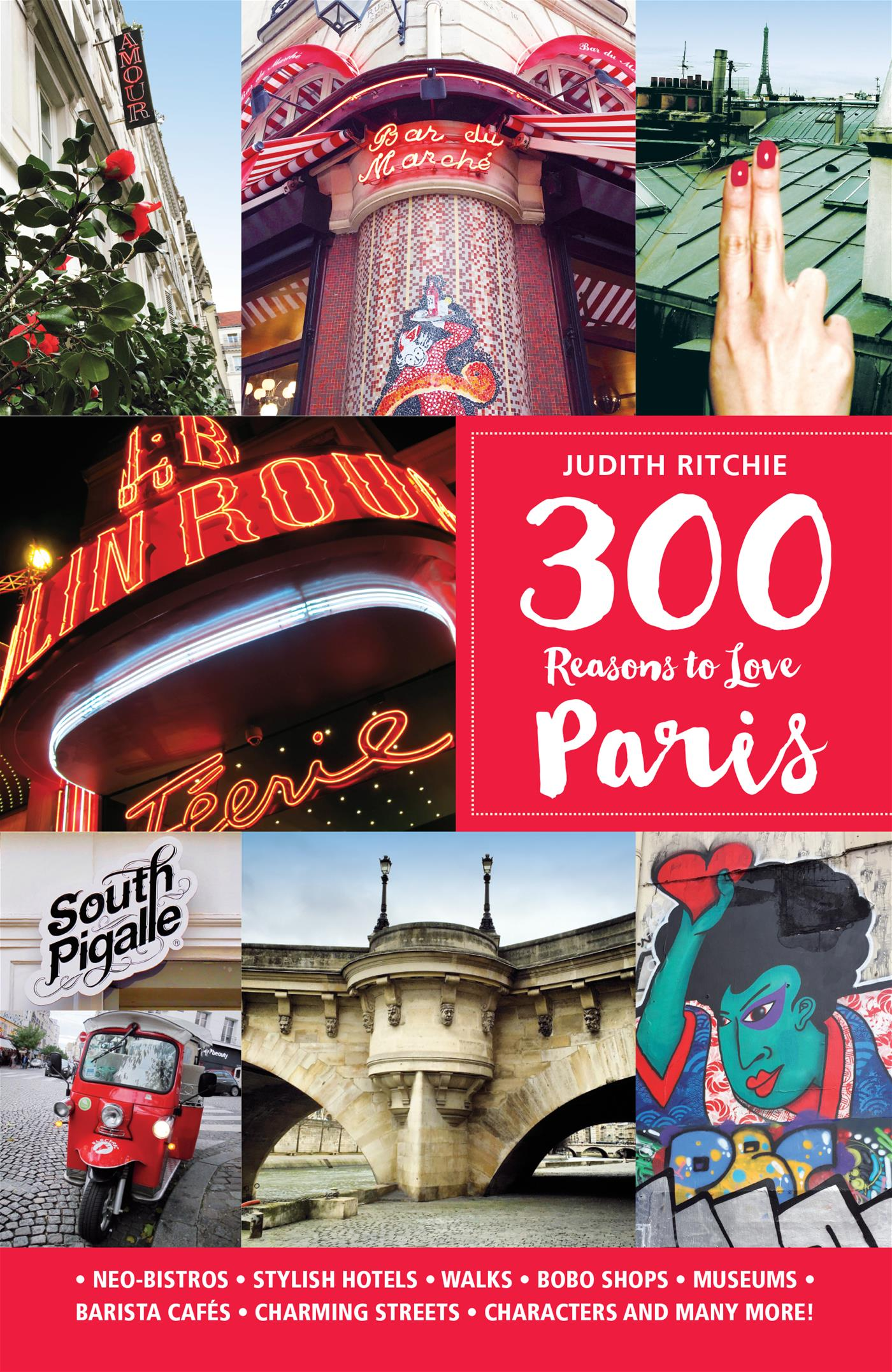 300 Reasons to Love Paris