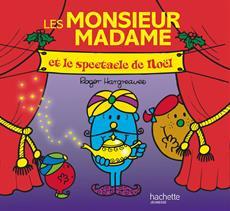 Livre Monsieur Madame Et Le Spectacle De Noel Messageries Adp