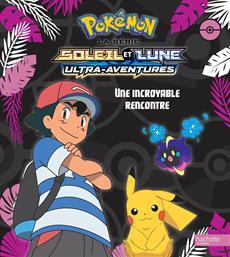 Livre Pokemon La Serie Soleil Et Lune Ultra Aventures