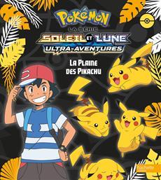 Livre Pokemon La Plaine Des Pikachu Messageries Adp