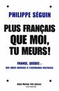 Plus français que moi tu meurs