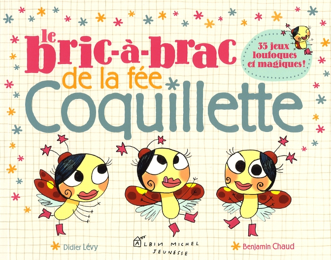 Coloriage La Fee Coquillette.Livre Le Bric A Brac De La Fee Coquillette Messageries Adp