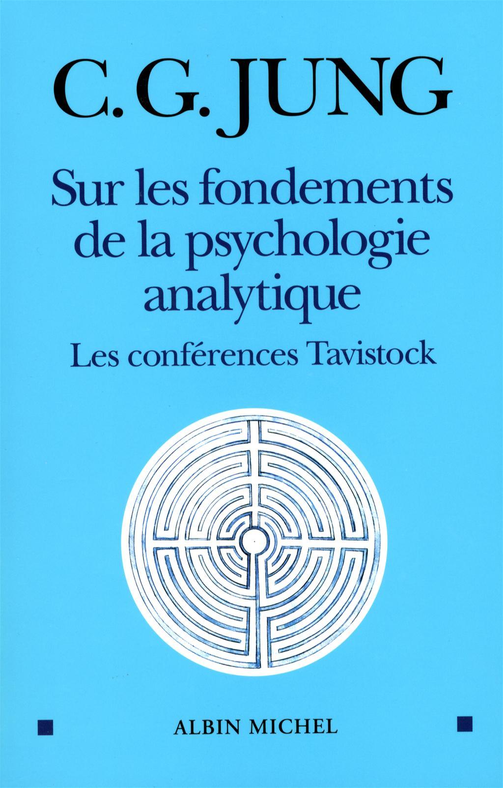 livre sur les fondements de la psychologie analytique les conf rences tavistock messageries adp. Black Bedroom Furniture Sets. Home Design Ideas