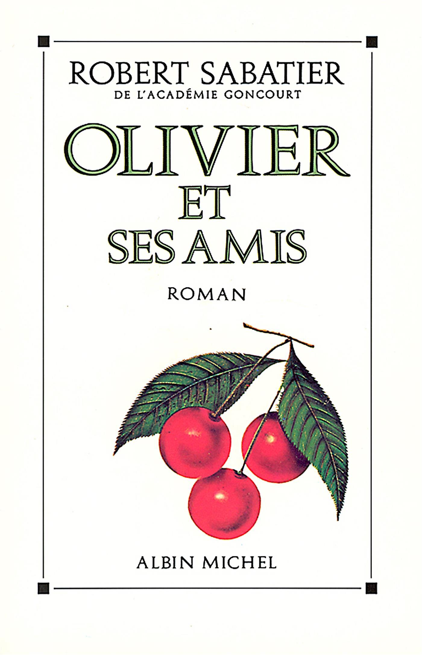 Olivier et ses amis