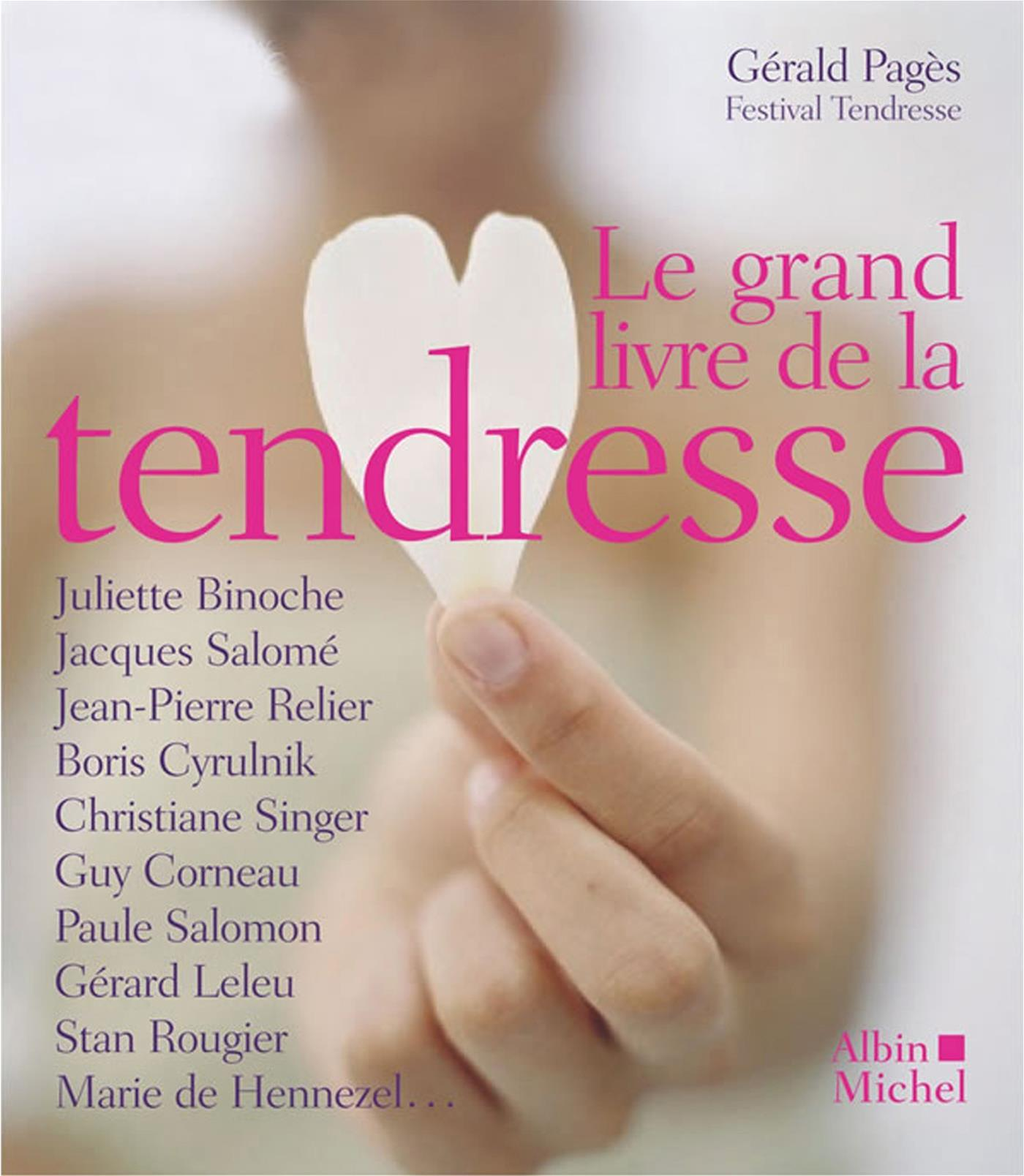 Le Le Grand Livre de la tendresse