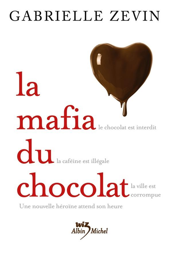 La Mafia du chocolat - tome 1