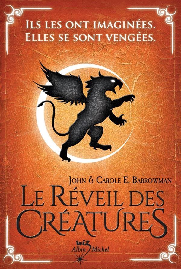 Le Réveil des créatures - tome 1