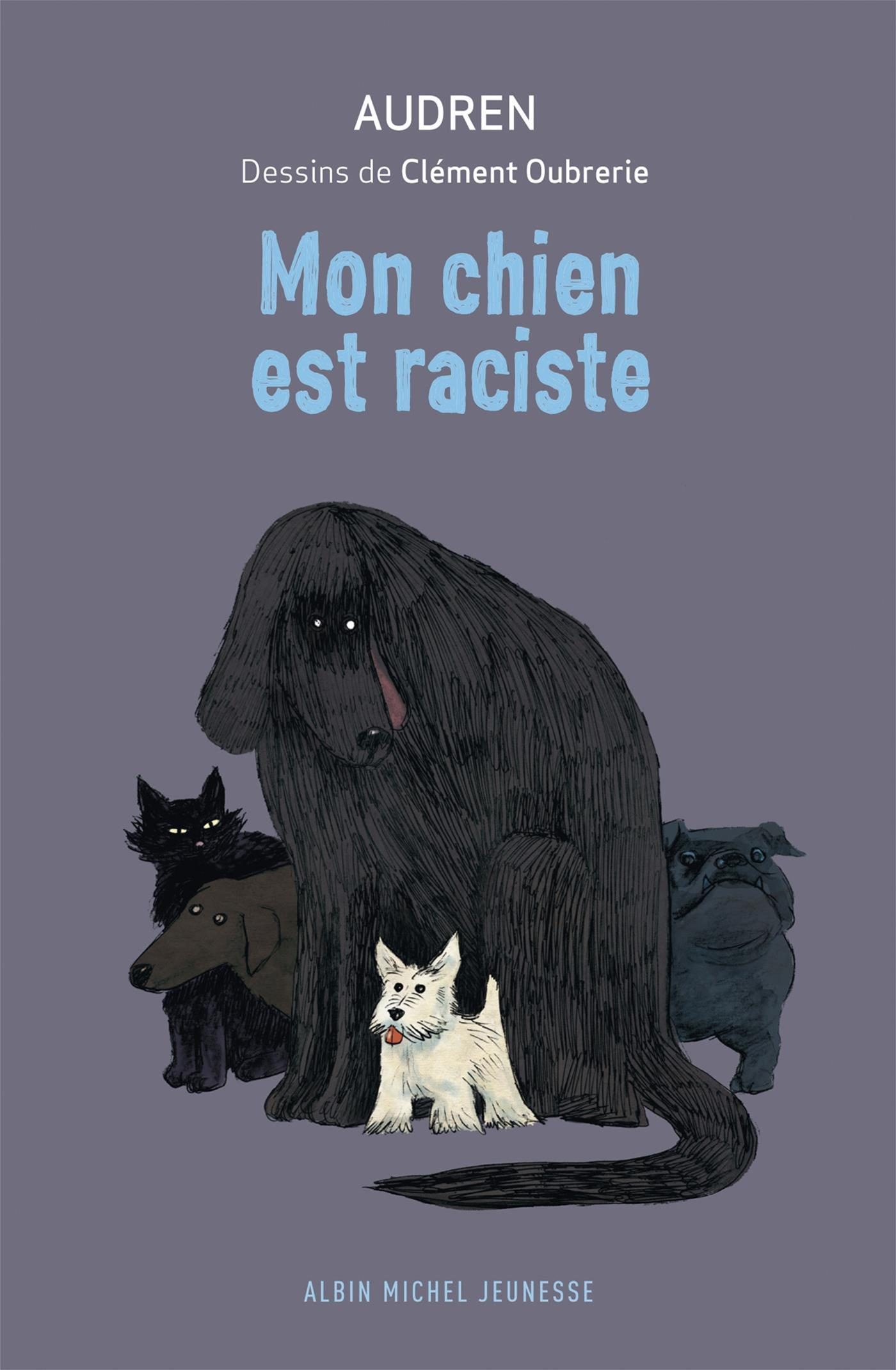 Image de couverture (Mon chien est raciste)