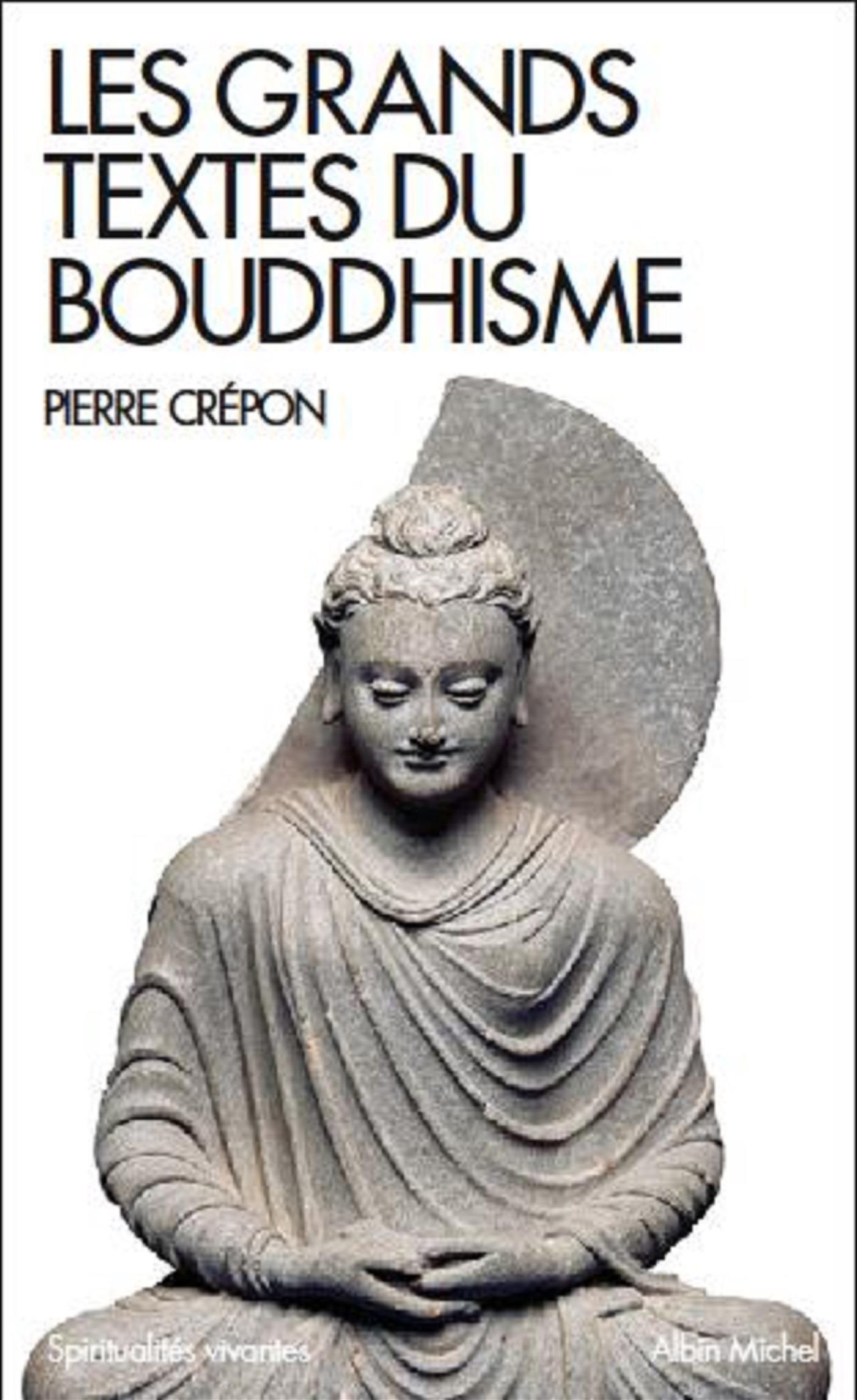 Les Grands Textes du bouddhisme