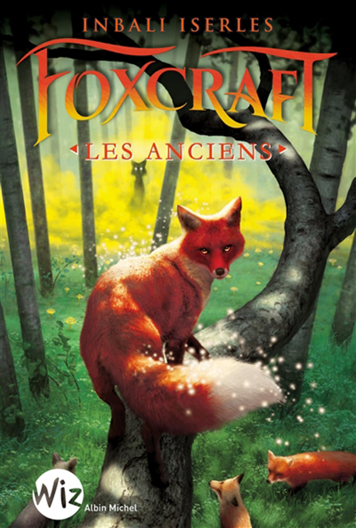 Foxcraft - Tome 2