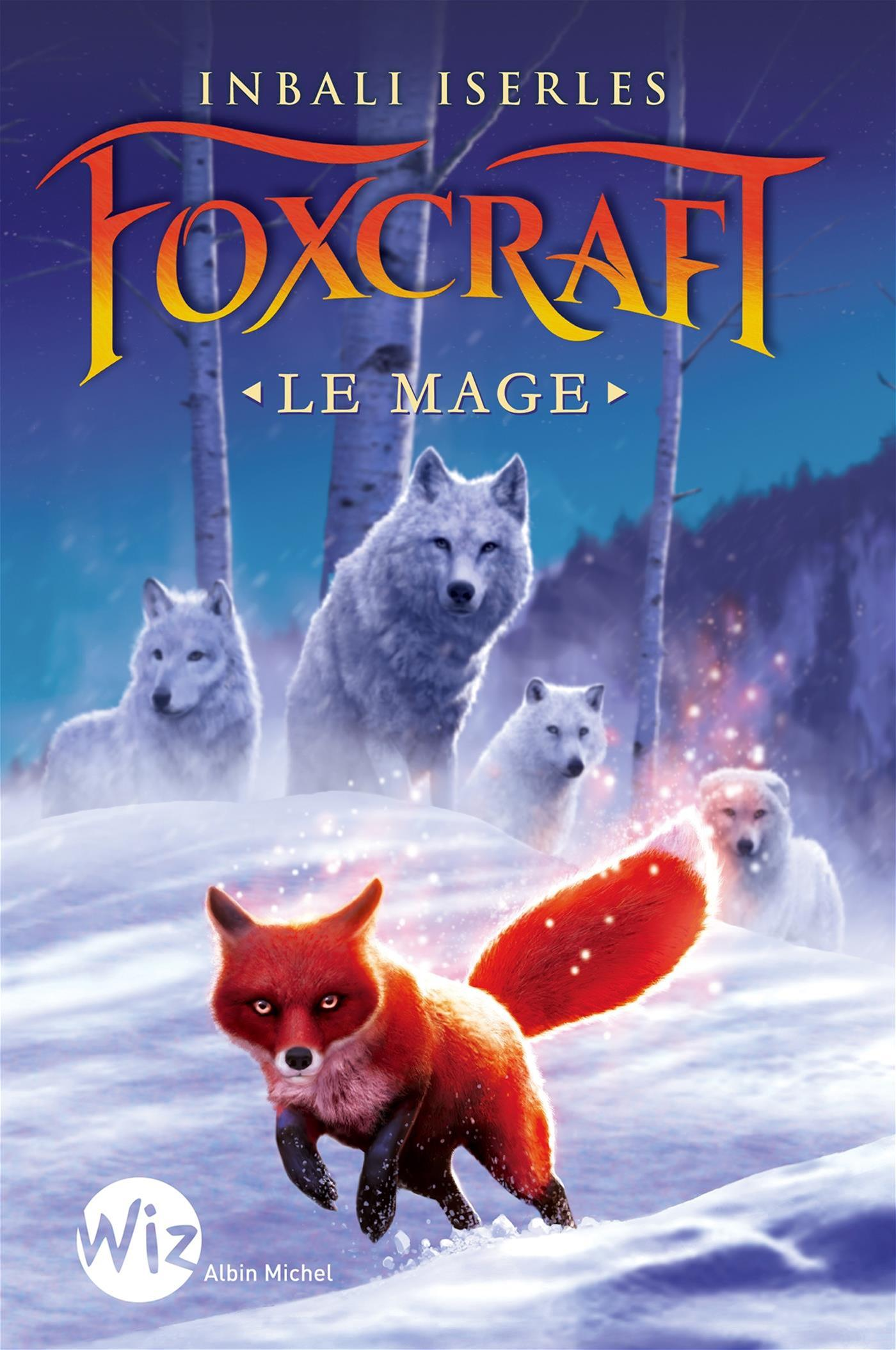 Foxcraft - tome 3