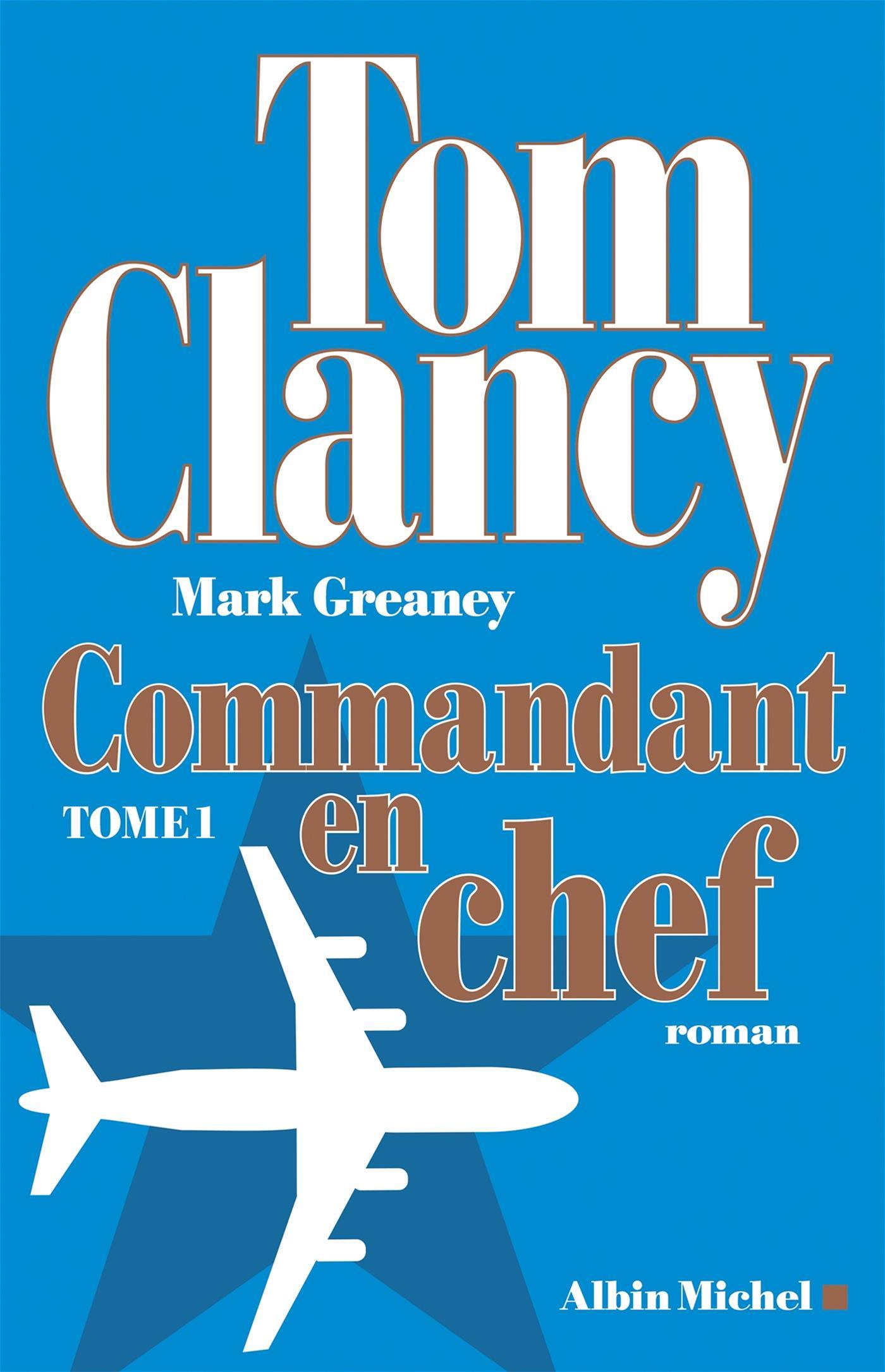 Commandant en chef - Tome 1