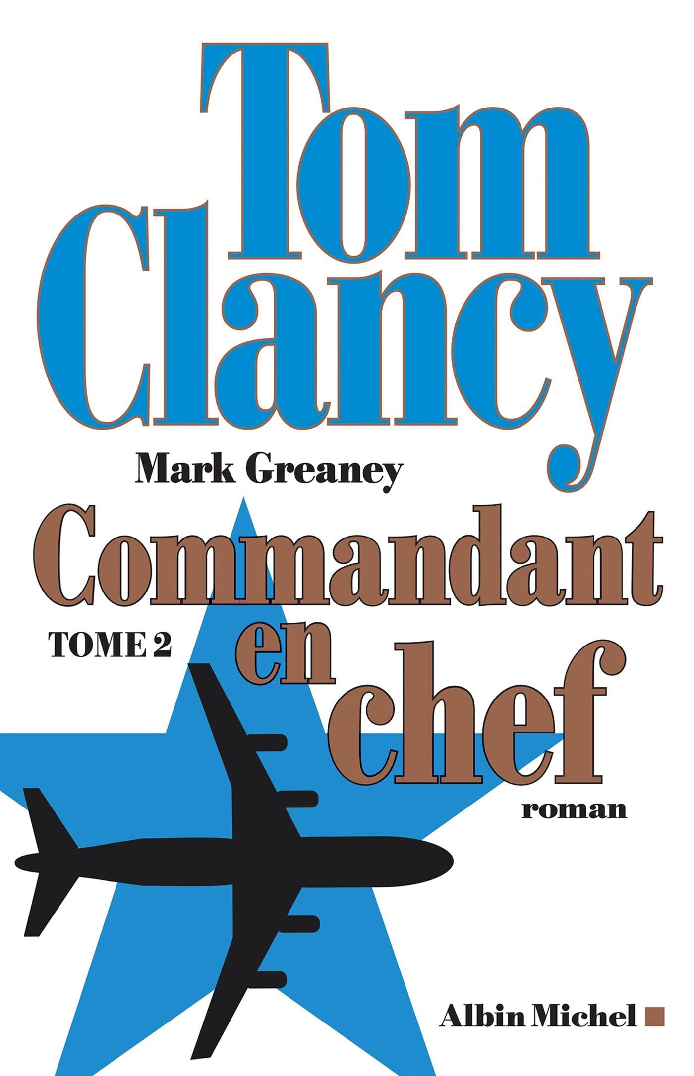 Commandant en chef - Tome 2