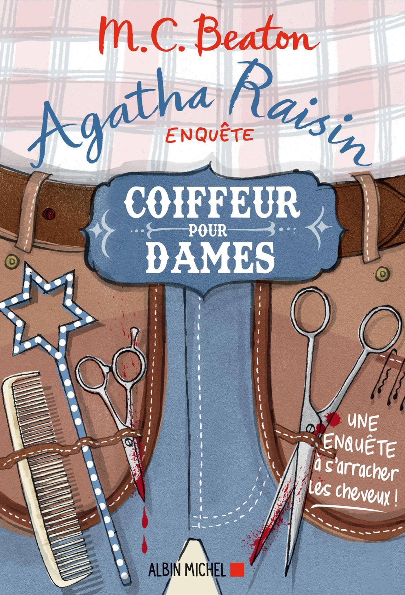 Agatha Raisin enquête 8 - Coiffeur pour dames