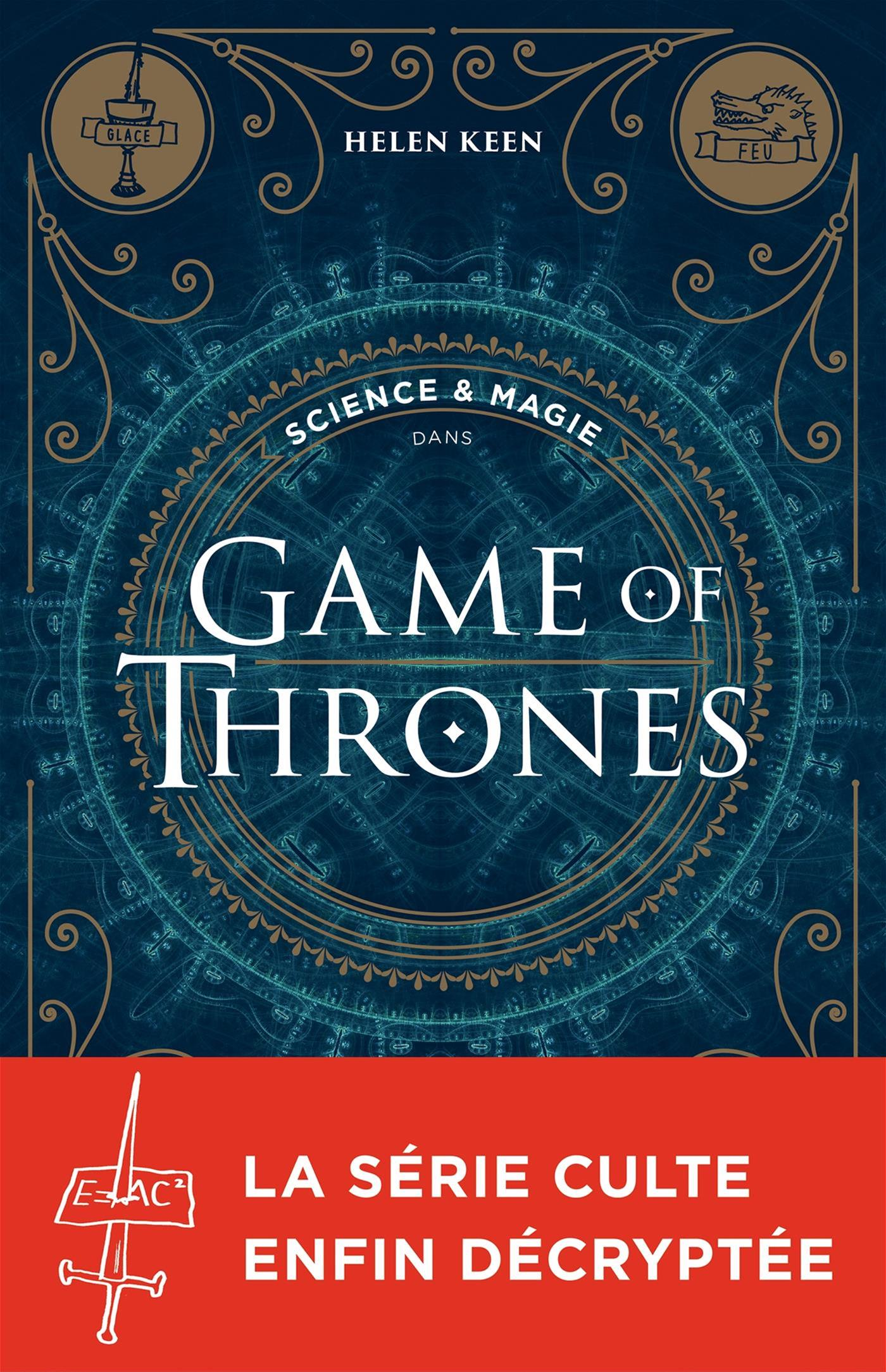 Science et magie dans Game of Thrones