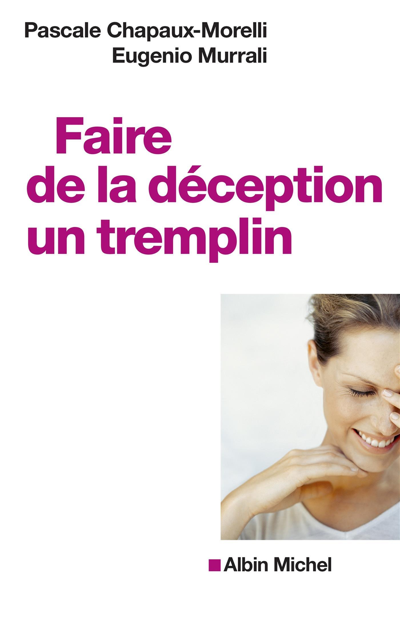 Faire de la déception un tremplin