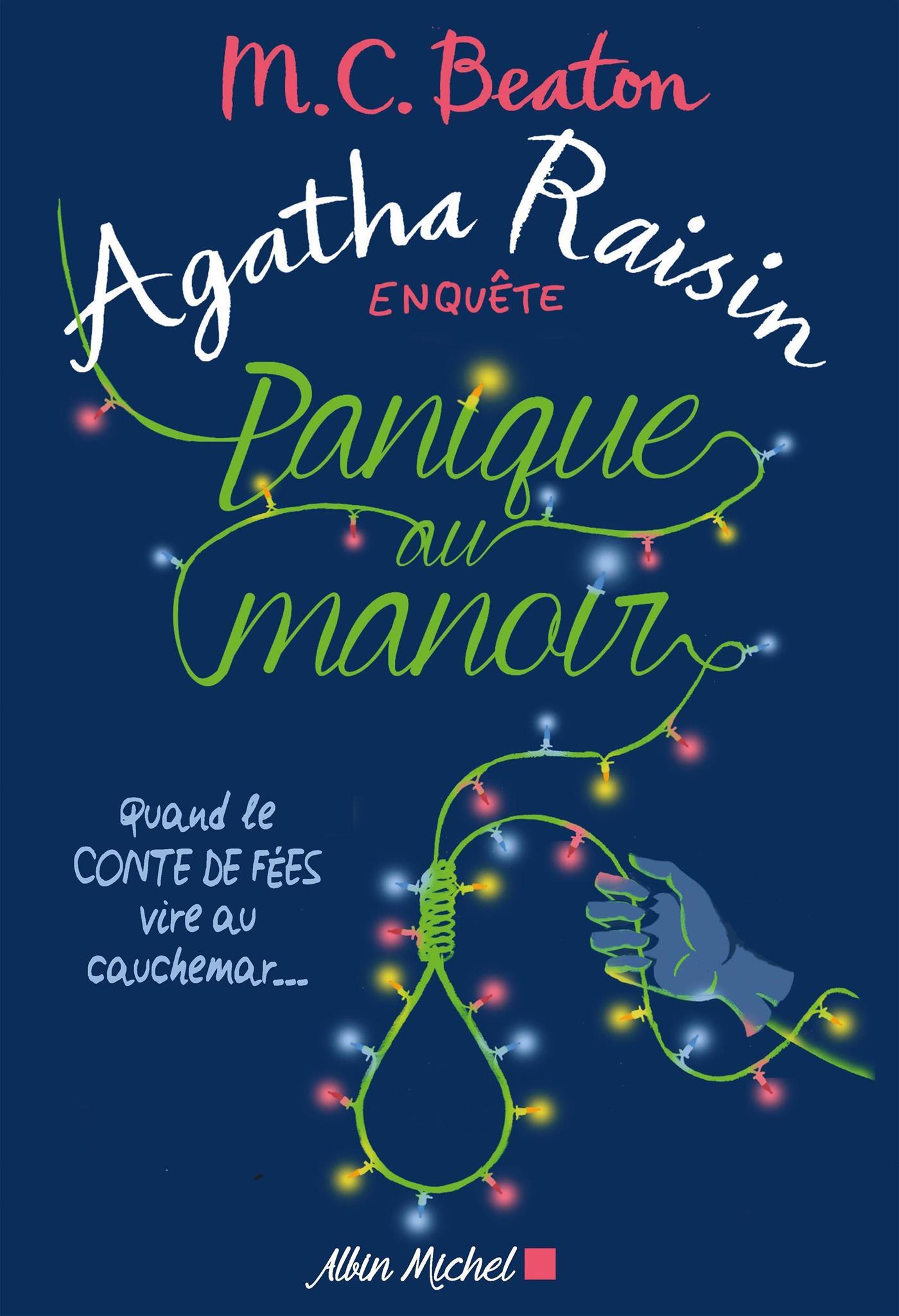 Agatha Raisin enquête 10 - Panique au manoir