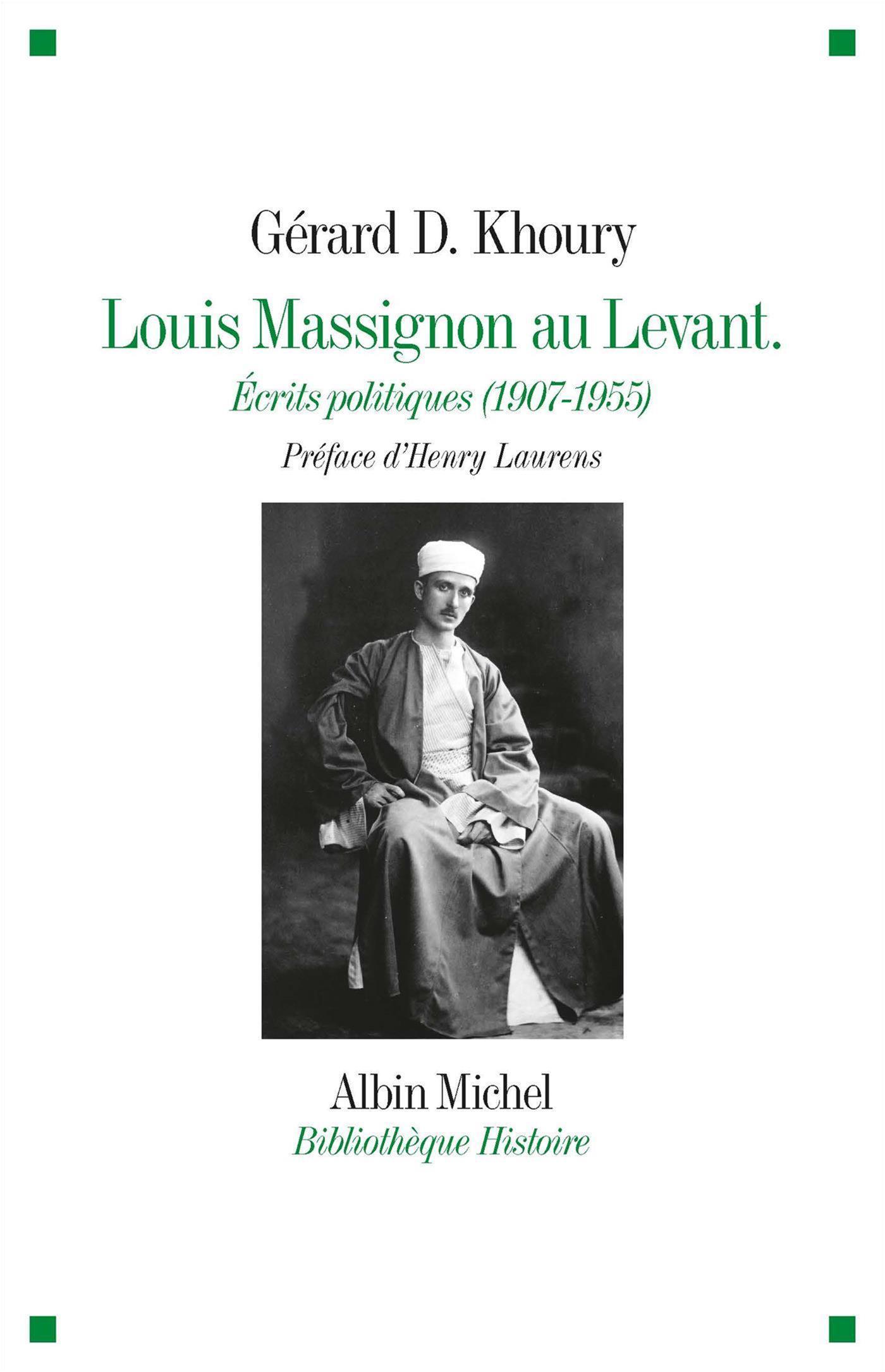 Louis Massignon au Levant