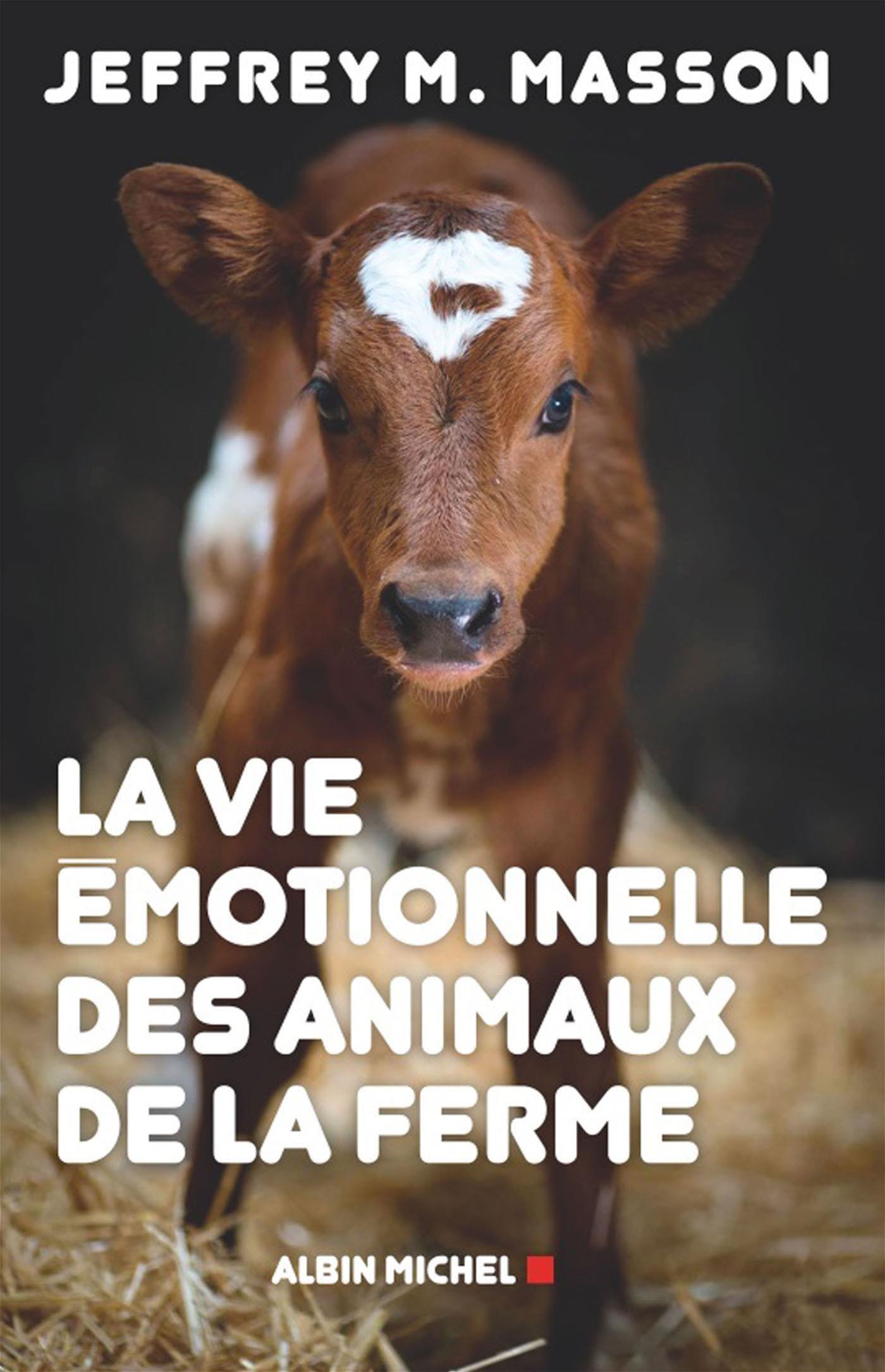 La Vie émotionnelle des animaux de la ferme