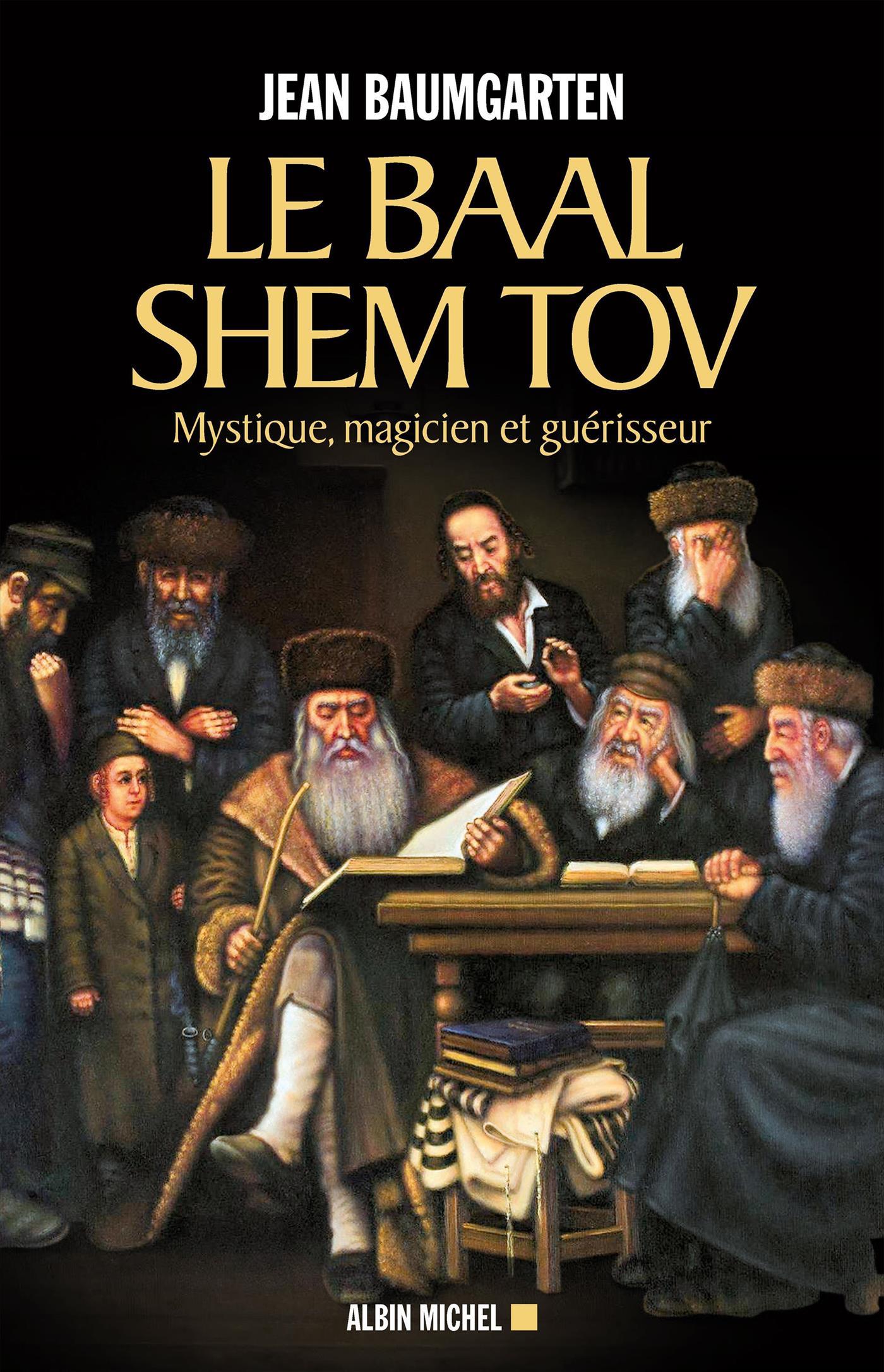 Le Baal Shem Tov