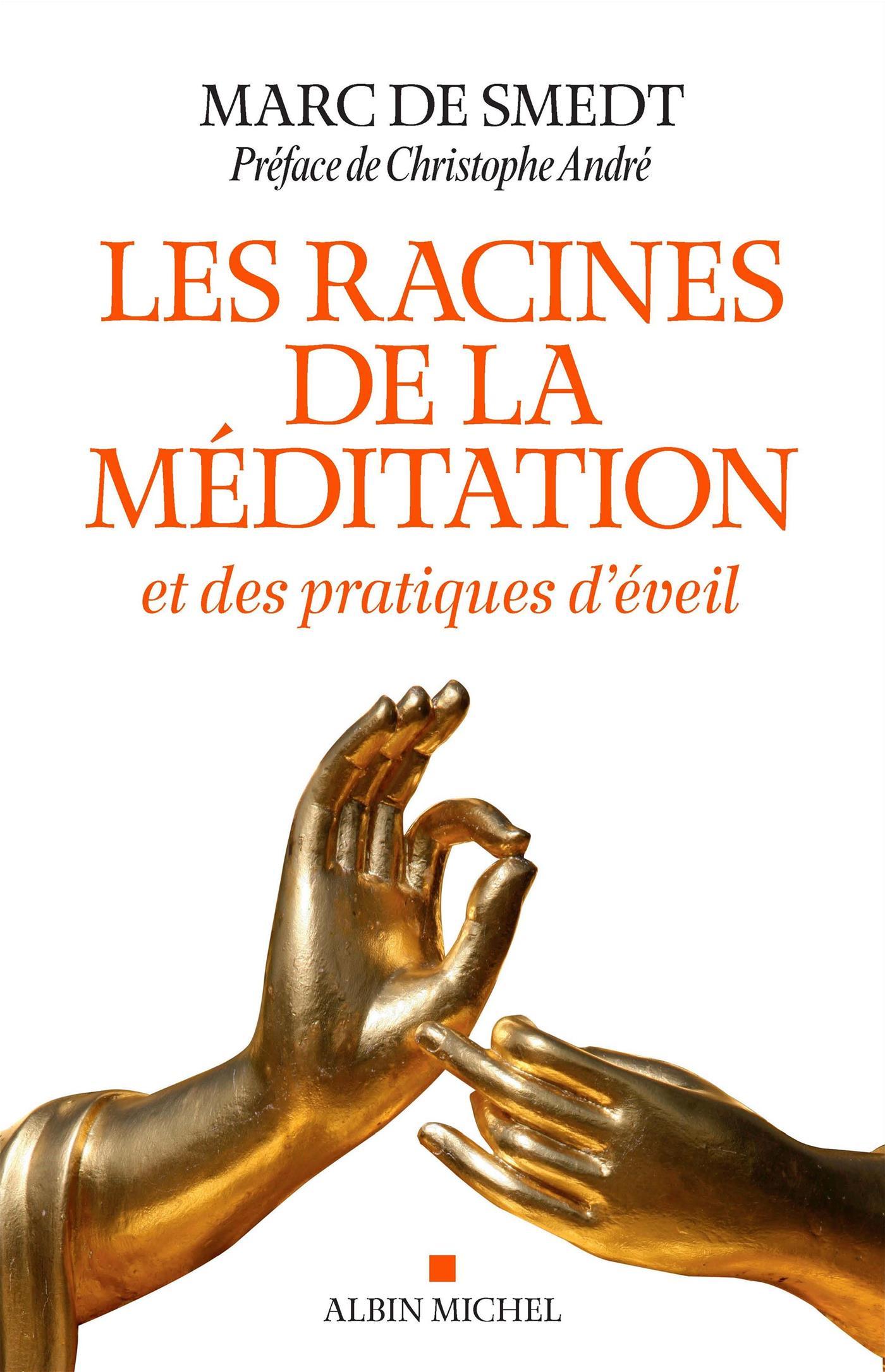 Les racines de la méditation