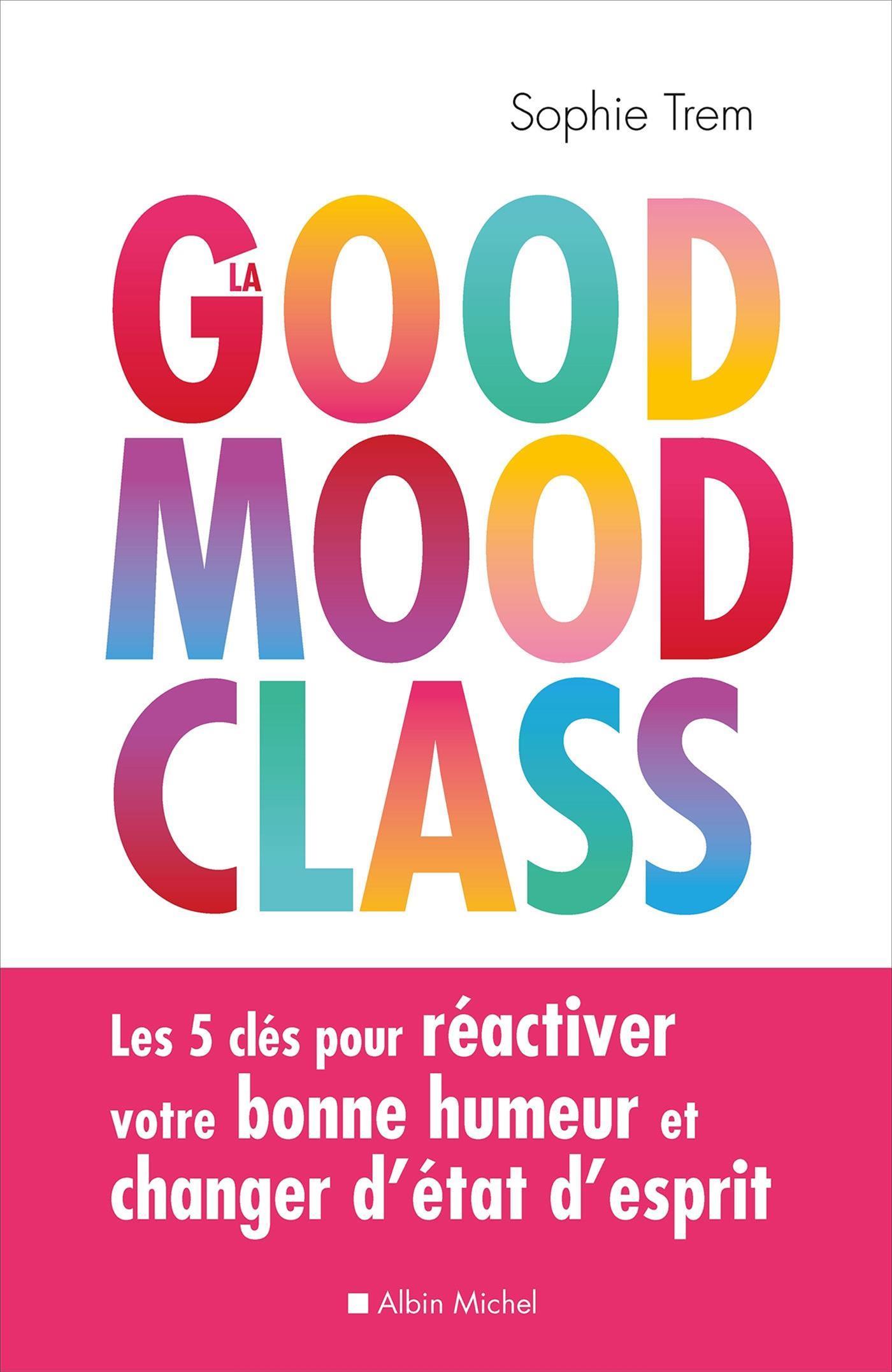 Image de couverture (La Good mood class)