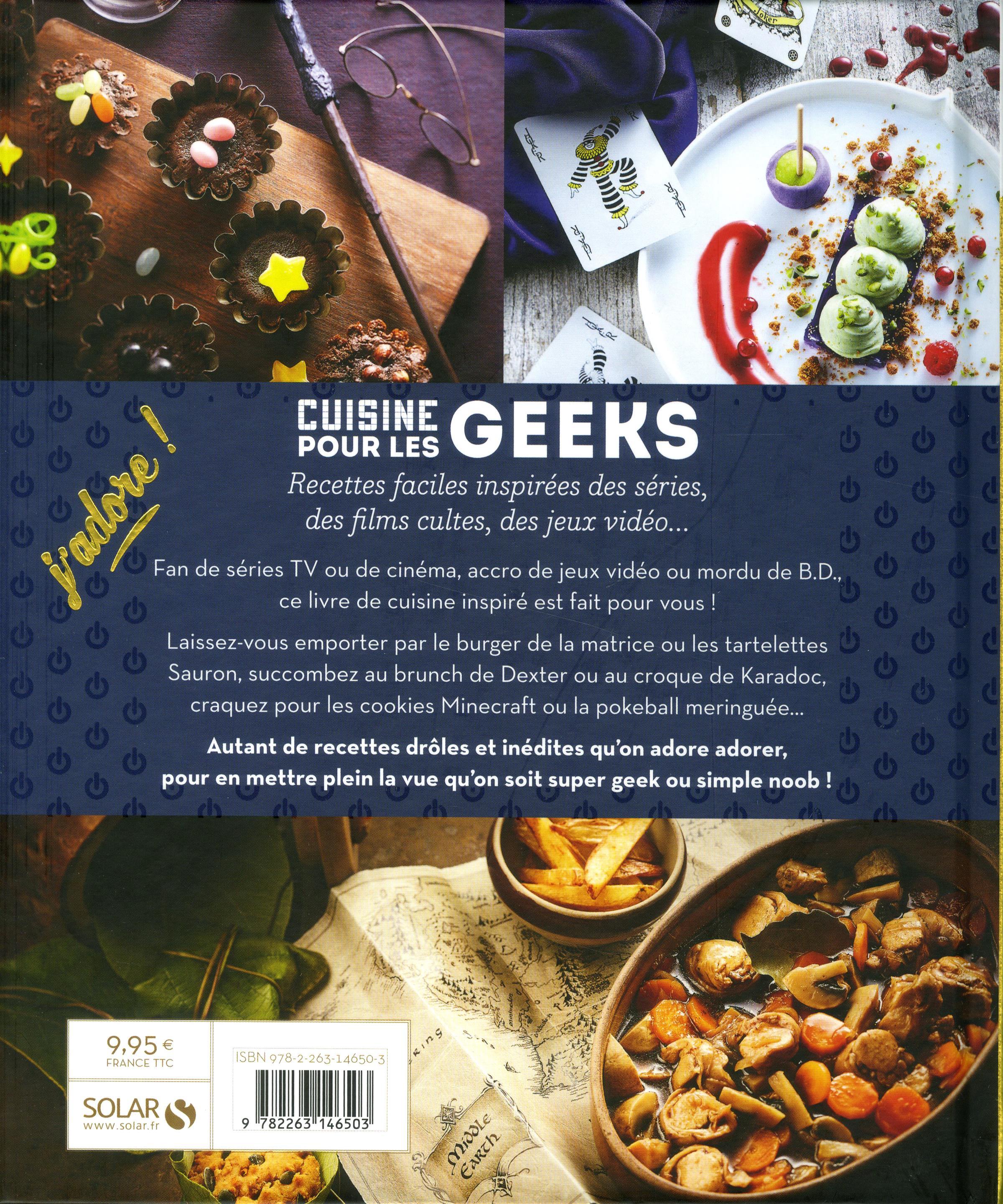 Livre cuisine pour les geeks recettes faciles inspir es - Livre de cuisine facile pour tous les jours ...