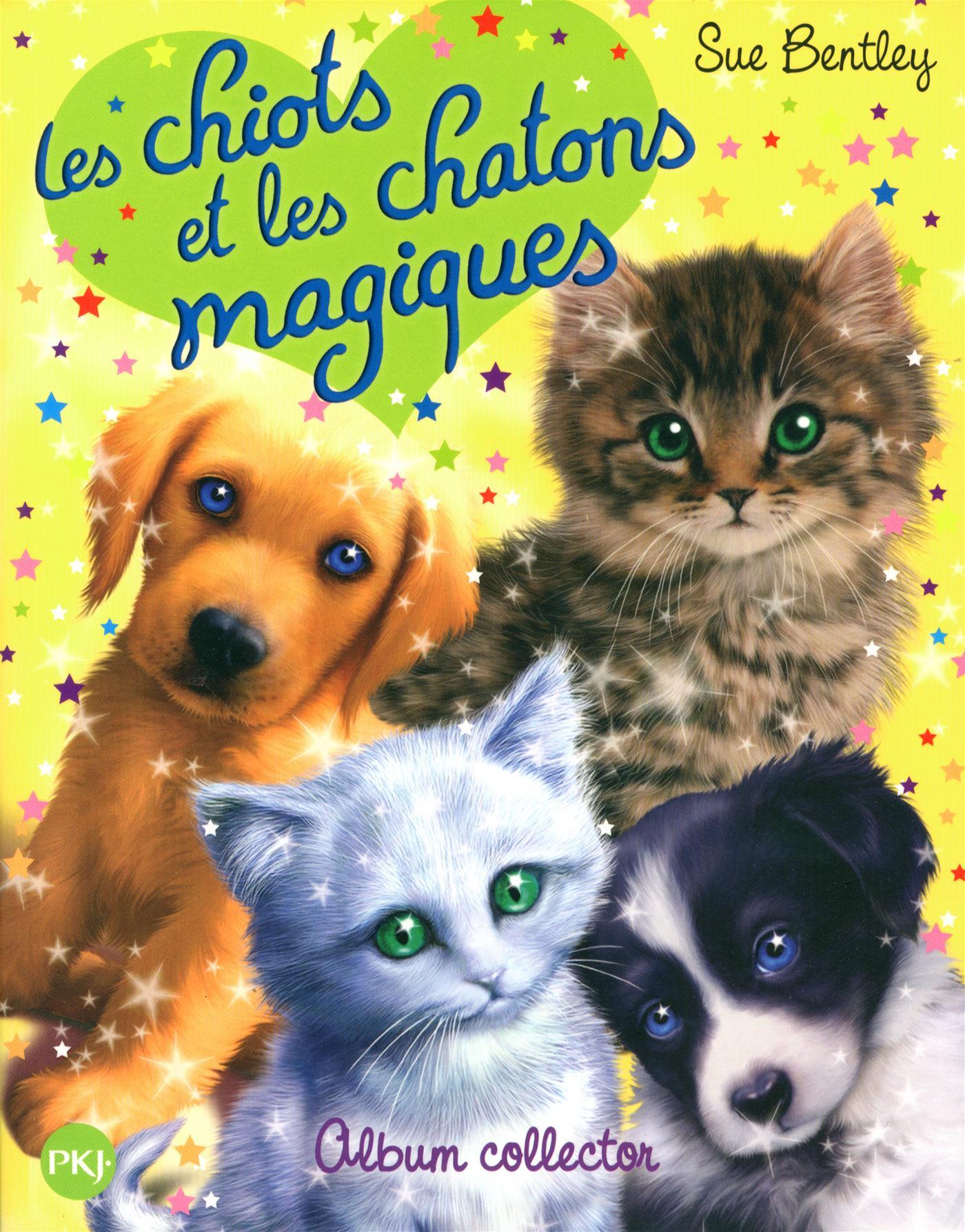 Livre Les chiots et les chatons magiques - Album collector