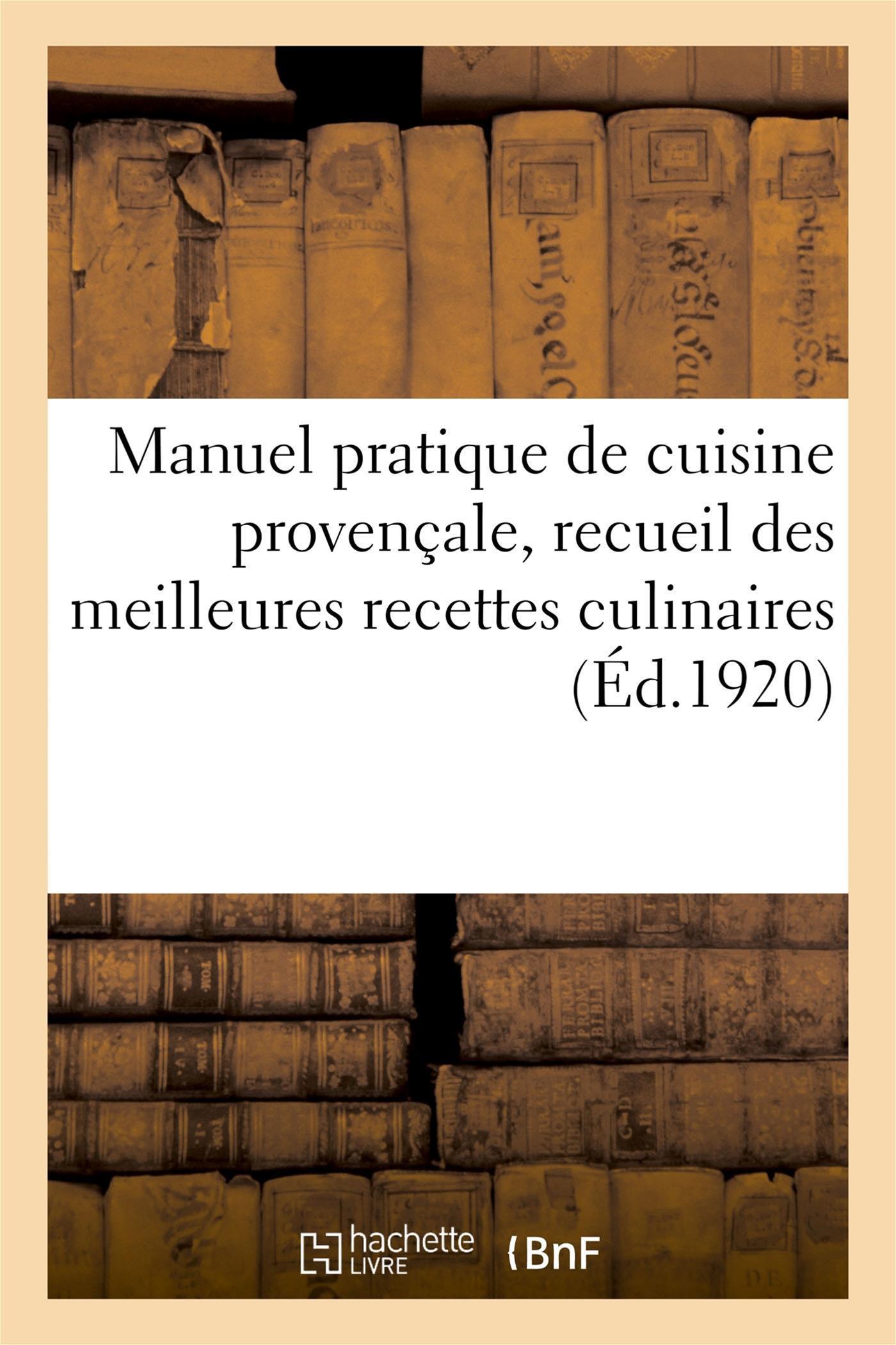 Livre Manuel Pratique De Cuisine Provencale Messageries Adp