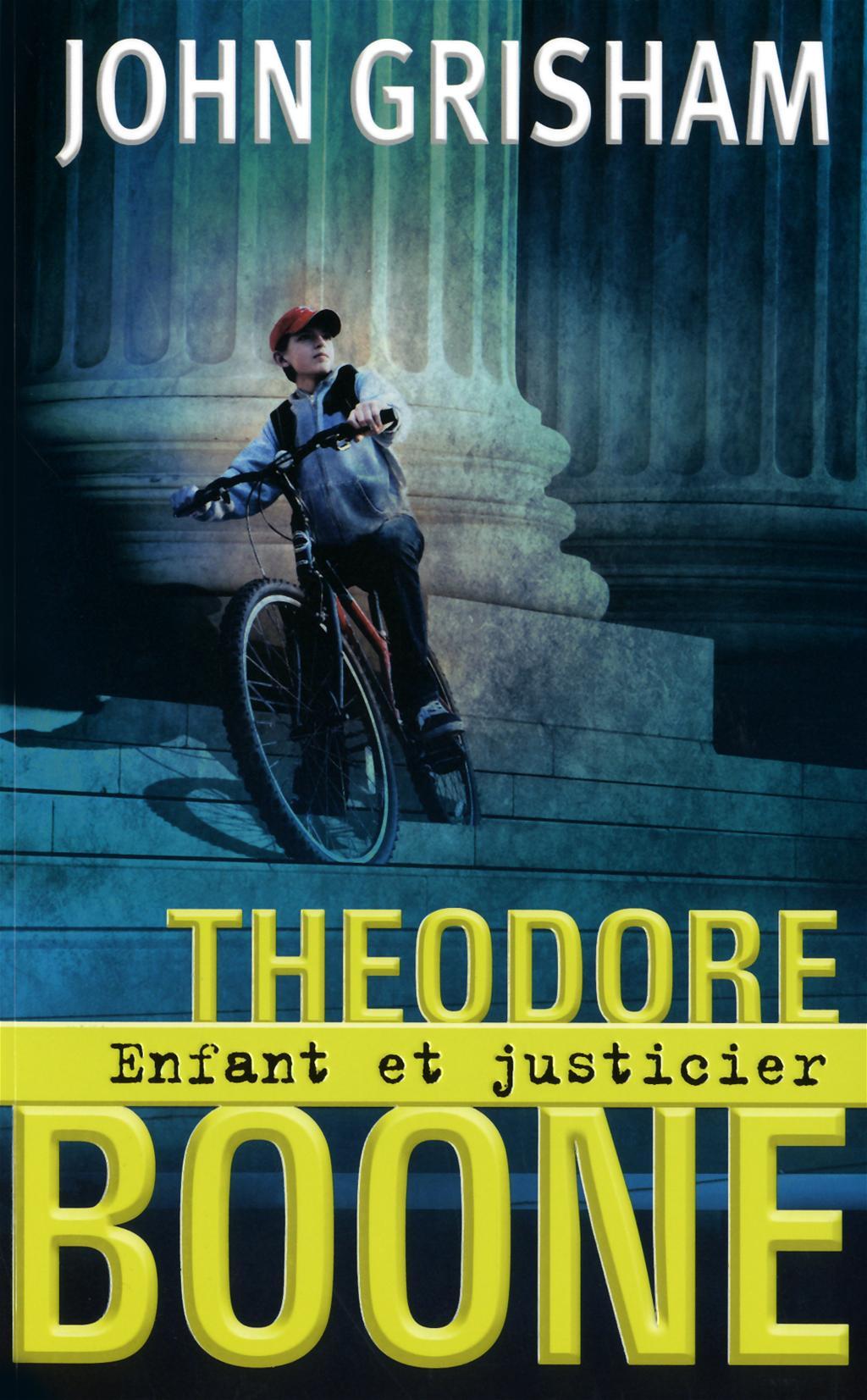 Livre theodore boone tome 1 enfant et justicier - Comment trouver un avocat commis d office ...