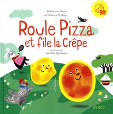 Roule pizza et file la crêpe