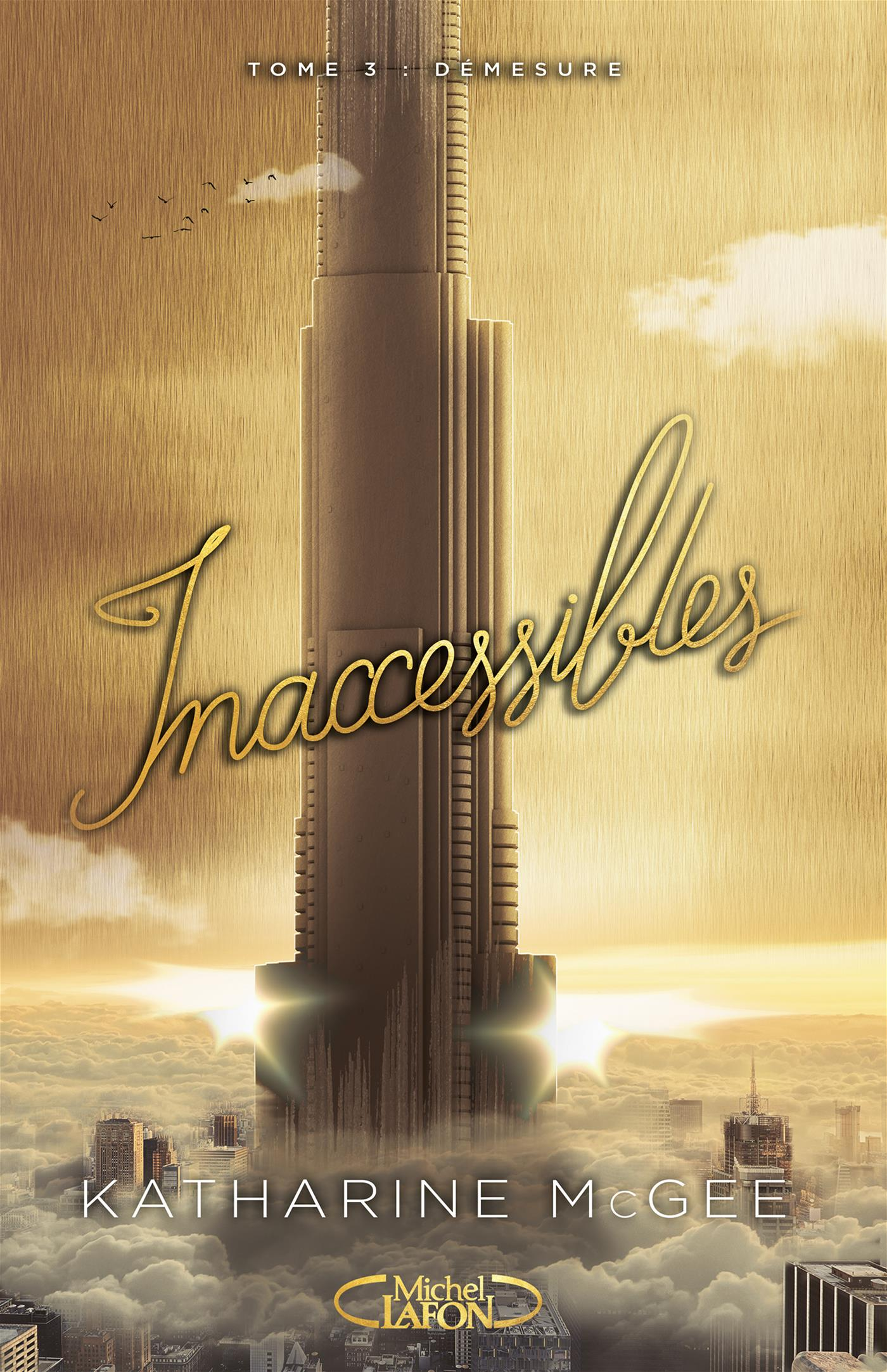 INACCESSIBLES TOME 3