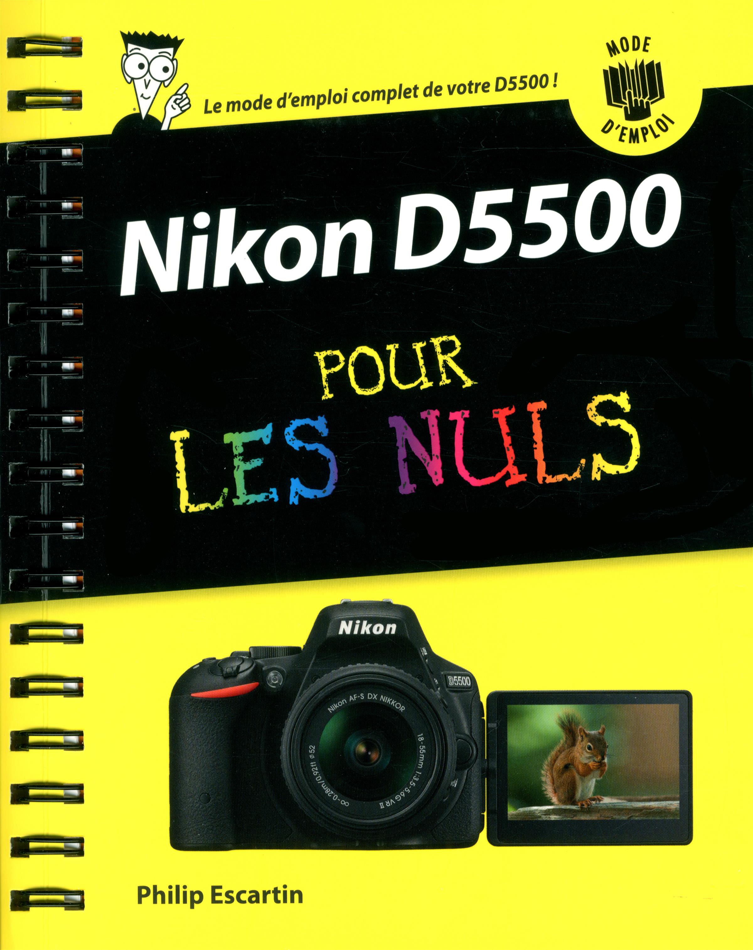 livre nikon d5500 pour les nuls mode d 39 emploi messageries adp. Black Bedroom Furniture Sets. Home Design Ideas