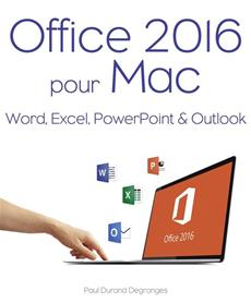 livre office 2016 pour mac word excel powerpoint. Black Bedroom Furniture Sets. Home Design Ideas