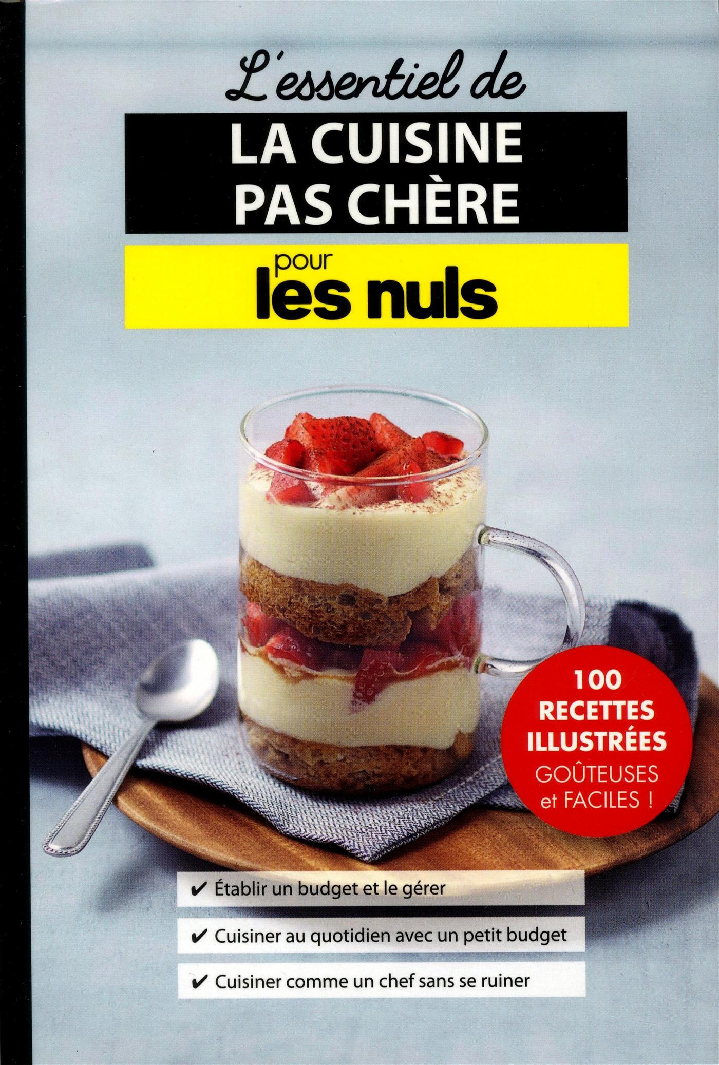 Livre l 39 essentiel de la cuisine pas ch re pour les nuls for Livre de cuisine pour les nuls