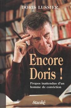 Encore Doris ! - Propos inattendus d'un homme de conviction