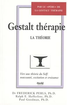 Gestalt thérapie - Tome 2 - La théorie