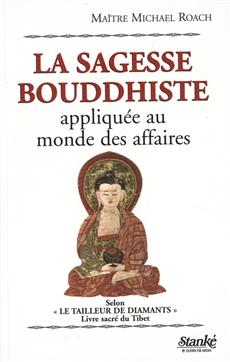 La sagesse bouddhiste appliquée au monde des affaires