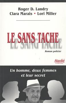 Sans Tache -Le