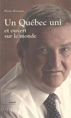 Un Québec uni et ouvert sur le monde
