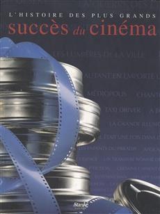 L'Histoire des plus grands succès de cinéma