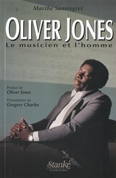 Oliver Jones -  Le musicien, l'homme
