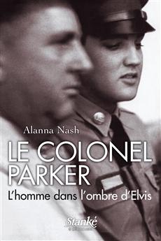 Le Colonel Parker - L'homme dans l'ombre d'Elvis
