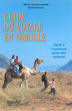 Guide Du Voyage En Famille