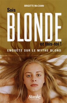 Sois blonde et tais-toi !