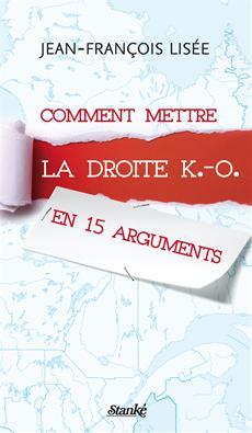 Comment mettre la droite K.-O. en 15 arguments