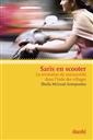 Saris en scooter - La révolution du microcrédit dans l'Inde des villages