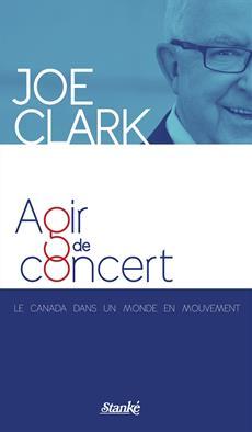 Agir de concert - Le Canada dans un monde en mouvement